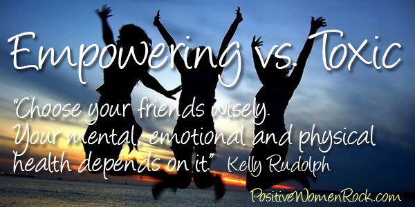 Friends: empowering vs. toxic