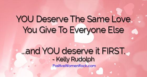 You deserve the same love