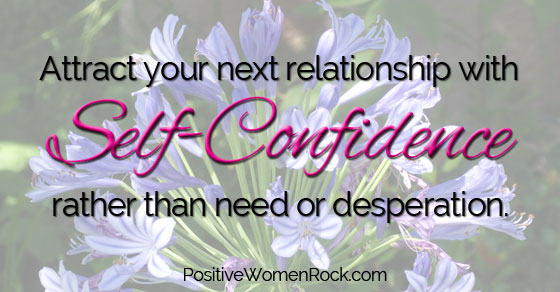 Self-Confidence to attract next relationship