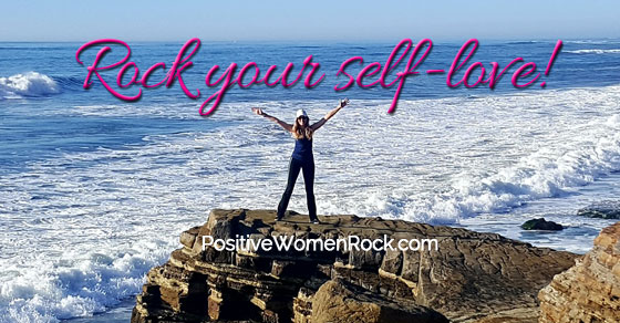 Rock Your Life with Positive Women Rock