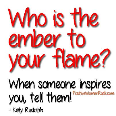 Who is the ember to your flame?
