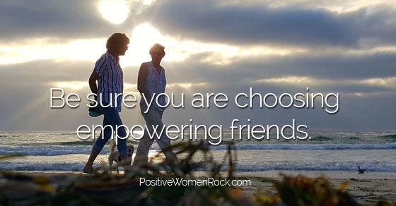 empowering friends