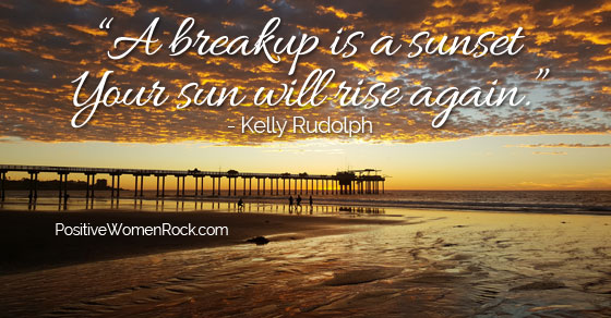 Breakup is a new beginning, Kelly Rudolph, Positive Women Rock